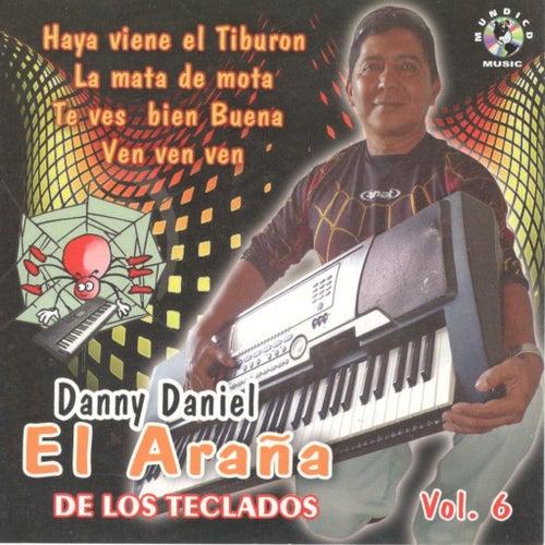 El Arana, Vol. 6 de Danny Daniel