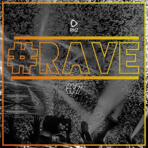 #Rave #7 von Various Artists