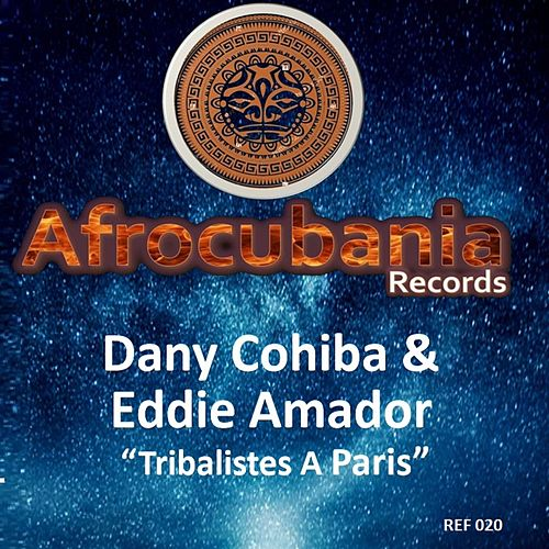 Tribalistes a Paris von Dany Cohiba Eddie Amador