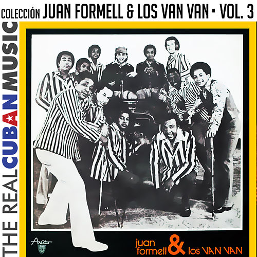 Colección Juan Formell y Los Van Van, Vol. III (Remasterizado) by Los Van Van