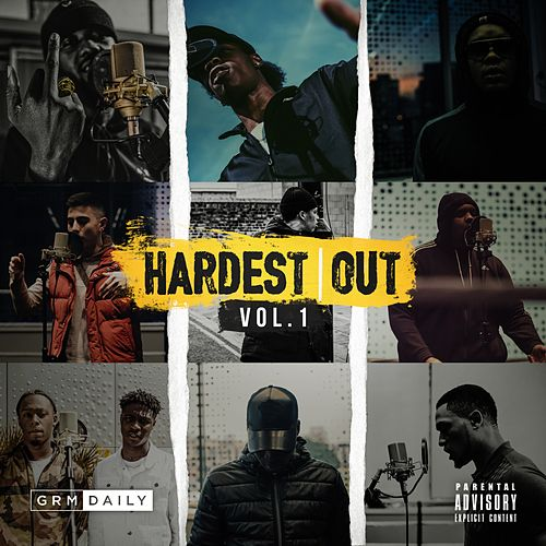 Hardest Out Vol. 1 von GRM Daily
