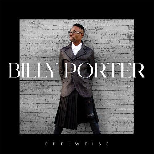 Edelweiss by Billy Porter
