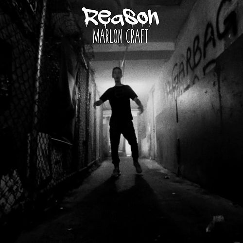 Reason von Marlon Craft