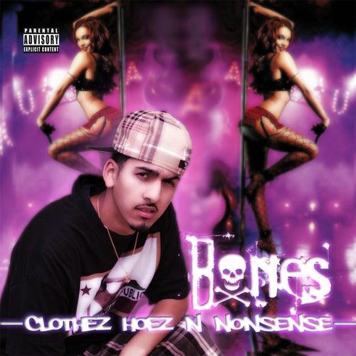Clothez Hoez 'n' Nonsense von Bones
