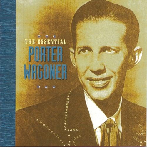 The Essential Porter Wagoner de Porter Wagoner