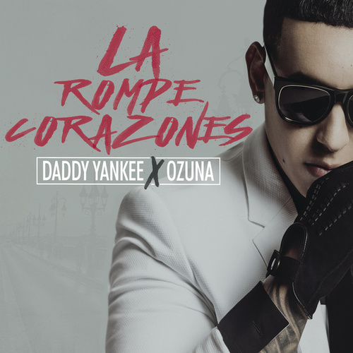 La Rompe Corazones de Daddy Yankee