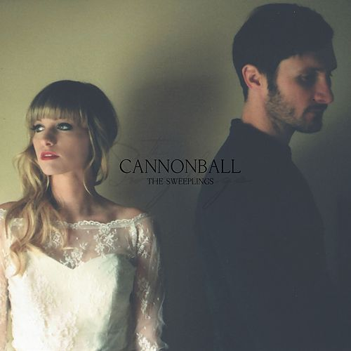 Cannonball by The Sweeplings