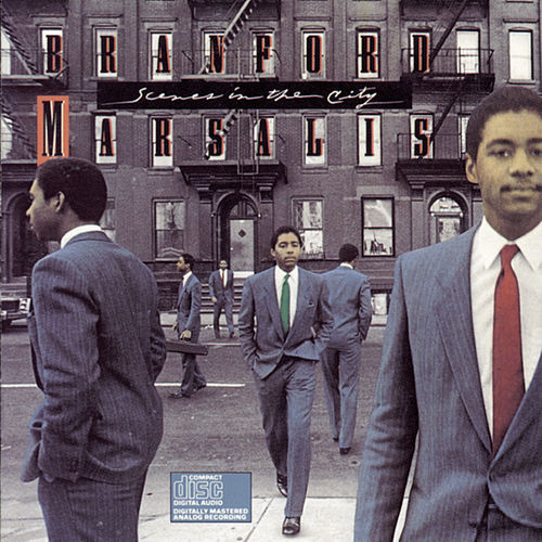 Scenes In The City von Branford Marsalis