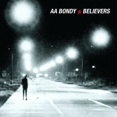 Believers by A. A. Bondy