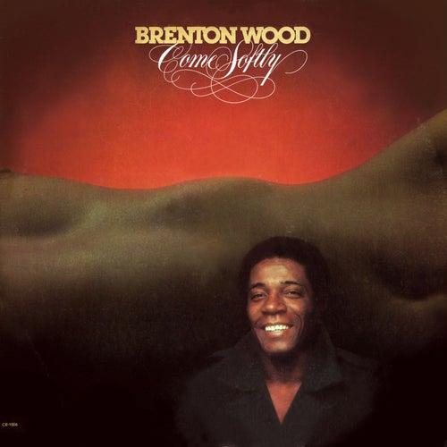 Come Softly de Brenton Wood