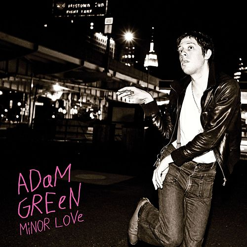 Minor Love by Adam Green