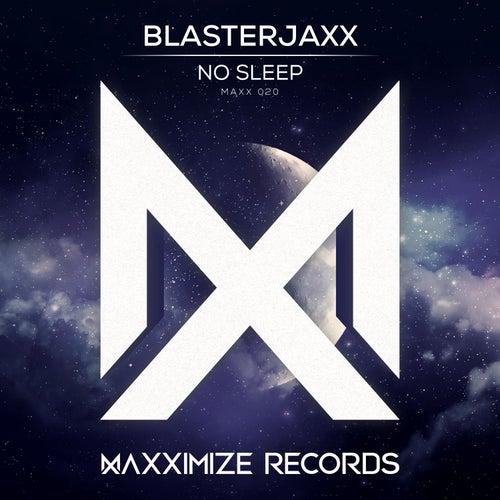 No Sleep von BlasterJaxx