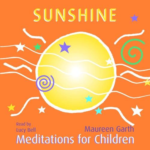 Sunshine - Meditations For Children de Lucybell