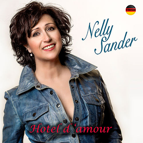 Hotel d'amour (Deutsche Version) von Nelly Sander