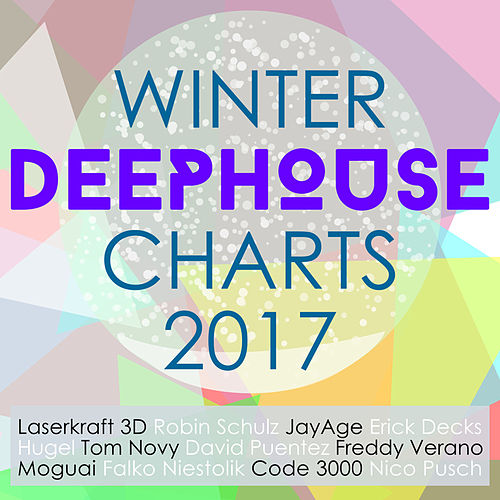 Winter Deep House Charts 2017 de Various Artists