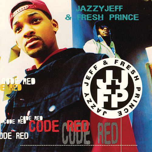 Code Red von DJ Jazzy Jeff and the Fresh Prince