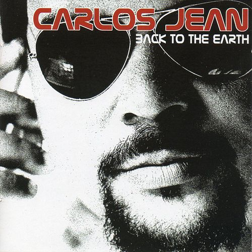 Back To The Earth von Carlos Jean