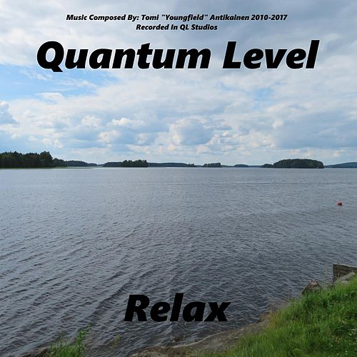Relax by Quantum Level