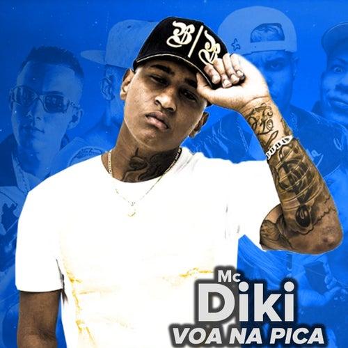 Voa na Pica de MC Diki