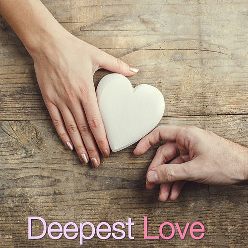 Deepest Love by Various Artists