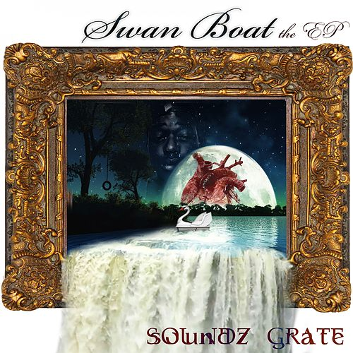 Swan Boat The EP by Soundz Grate