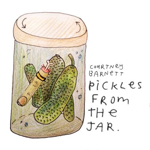 Pickles from the Jar von Courtney Barnett