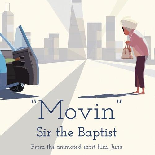 Movin von Sir the Baptist