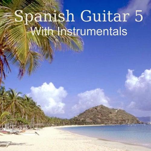 Spanish Guitar 5 With Instrumentals by Manuel Gonzalez
