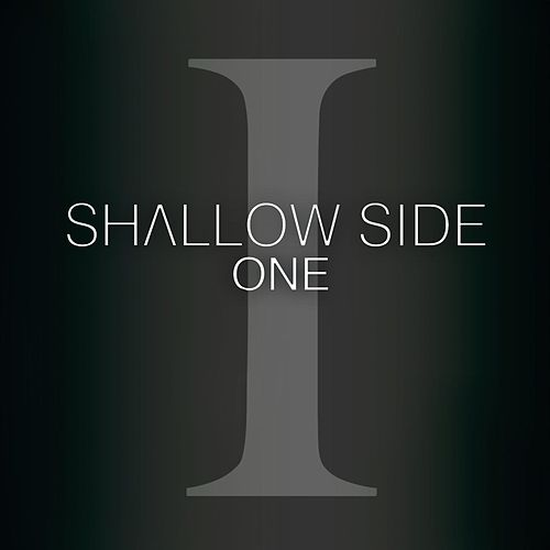 One by Shallow Side
