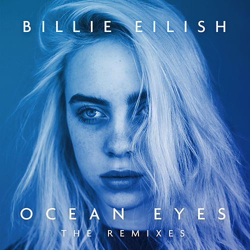Ocean Eyes (The Remixes) de Billie Eilish