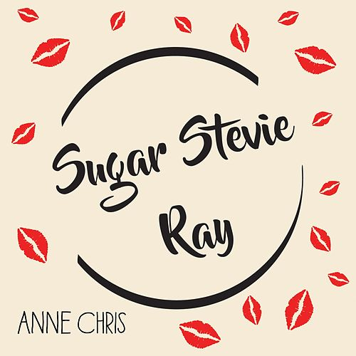 Sugar Stevie Ray de Anne Chris