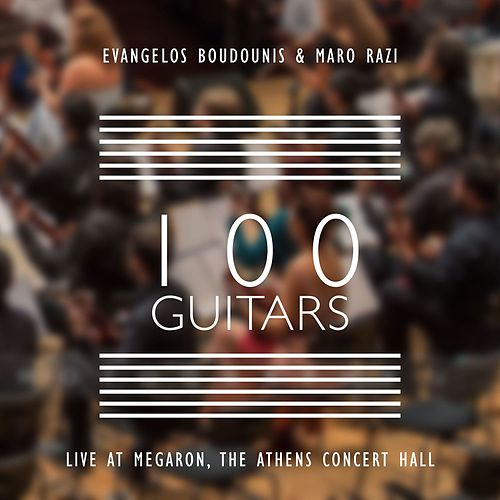 100 Guitars Live at Megaron, The Athens Concert Hall by Maro Razi and Evangelos