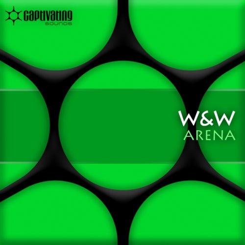 Arena / Chronicles von W&W