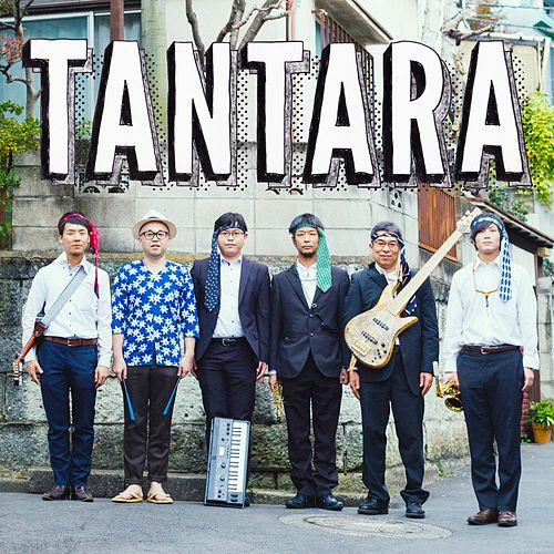 Tantara by Tantara