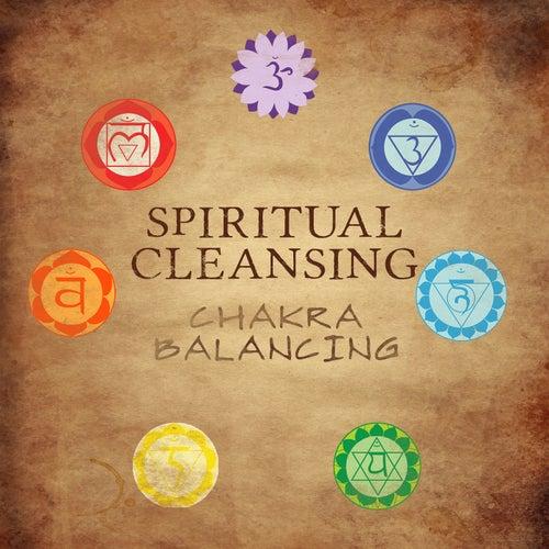 Spiritual Cleansing: Chakra Balancing, Energy Boost    by Spiritual