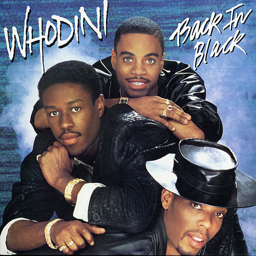 Back in Black by Whodini