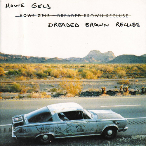 Dreaded Brown Recluse von Howe Gelb