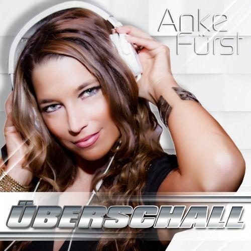 Überschall by Anke Fürst
