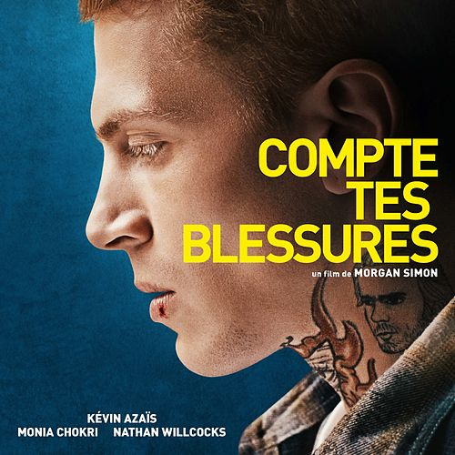 Compte tes blessures (Original Motion Picture Soundtrack) by Various Artists