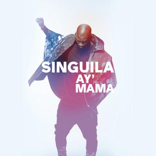 Ay mama de Singuila