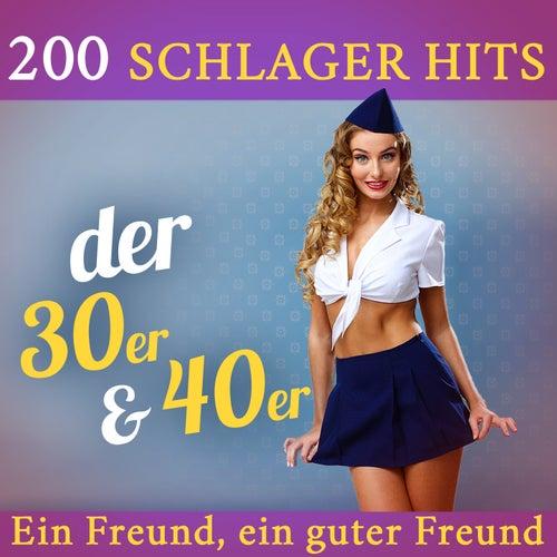 Ein Freund, ein guter Freund - 200 Schlager Hits der 30er & 40er de Various Artists