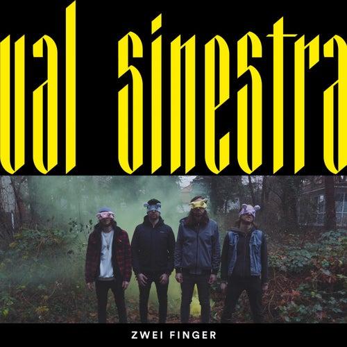 Zwei Finger by Val Sinestra