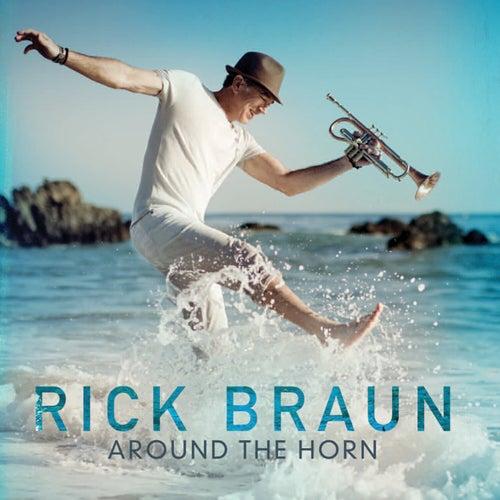 Around The Horn by Rick Braun