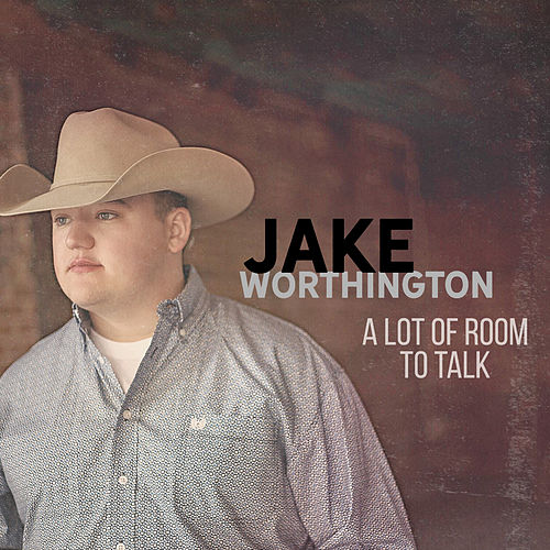 A Lot of Room To Talk von Jake Worthington