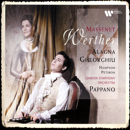 Massenet: Werther by Antonio Pappano