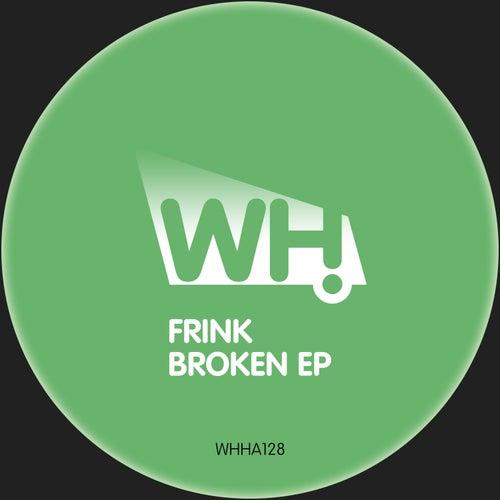 Broken EP von Frink