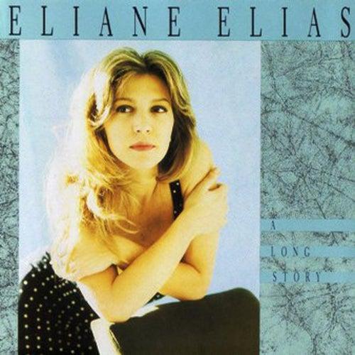 A Long Story von Eliane Elias