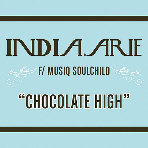 Chocolate High de India.Arie
