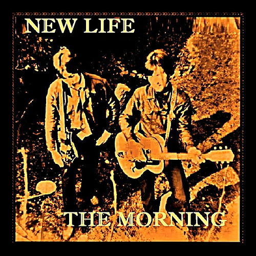 The Morning by The New Life