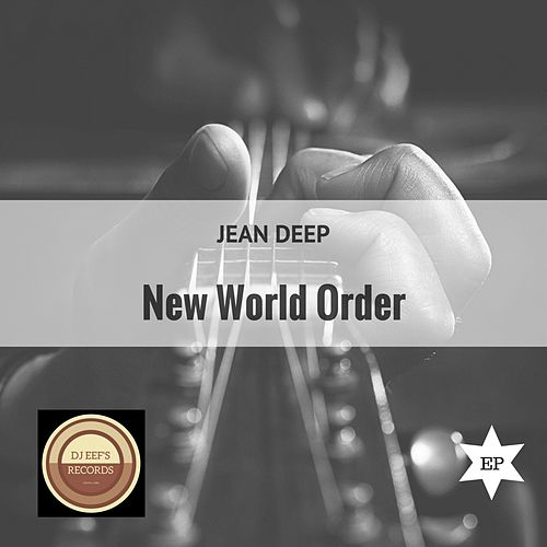 New World Order EP de Jean Deep
